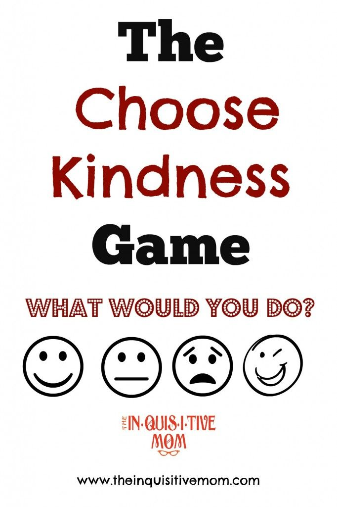 The Choose Kindness Game | Fun Projects to do for and with