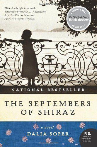The Septembers Of Shiraz A Novel P S By Sofer Dalia Med Billeder