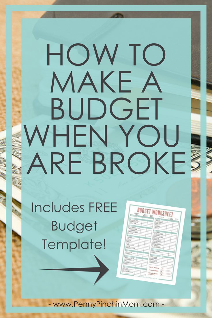 how to make a budget when you re broke ways to save money