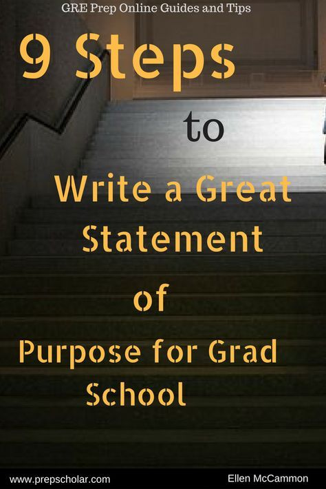 9 Steps to Write a Great Statement of Purpose for Grad School