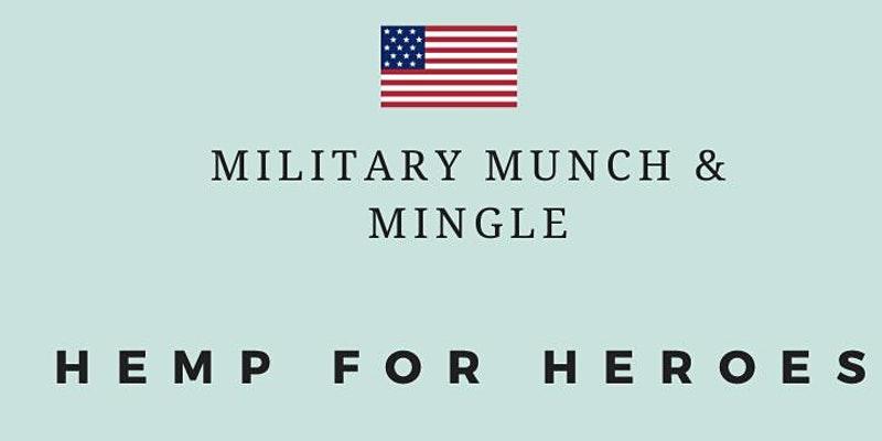 Hemp For Heroes Military Munch Mingle Veteran Owned Businesses News Vobeacon Veteran Owned Business Pr Agency Marine Corps Birthday