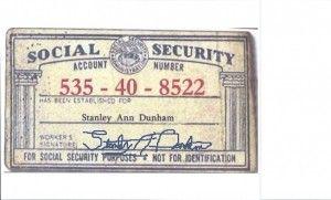 The 0bama Mama Also Has A Fake Social Security Number Stanley Ann Social Security Number Obama I Love America Social Security Card