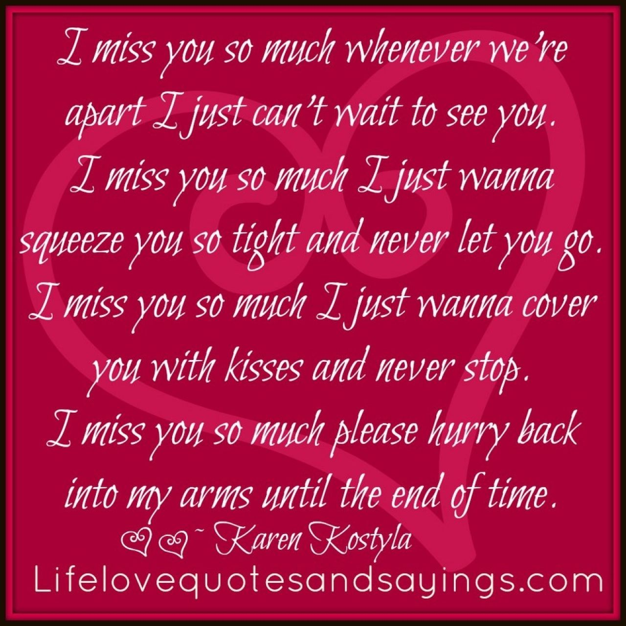 I Miss And Love You Quotes I Love You So Much Quotes Missing You Love Quotes Be Yourself Quotes