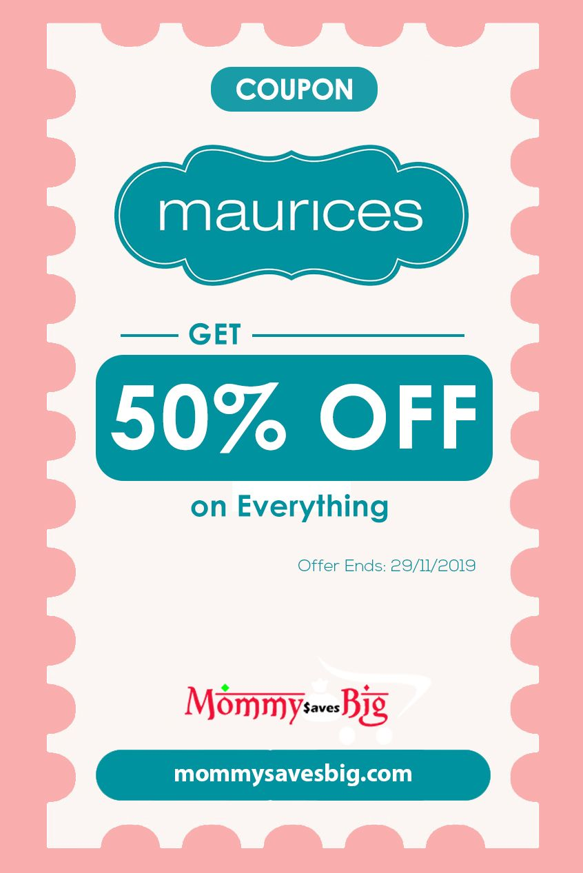 Maurices Get 50 Off On Everything Printable Coupons Money Saving Mom Mom Coupons