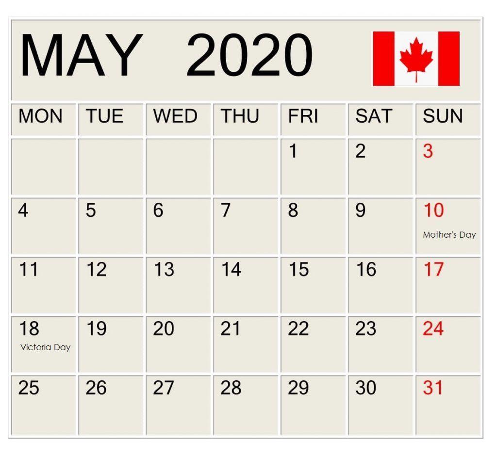 May 2020 Canada Holidays Calendar In 2020 Holiday Calendar Federal Holiday Calendar School Holiday Calendar