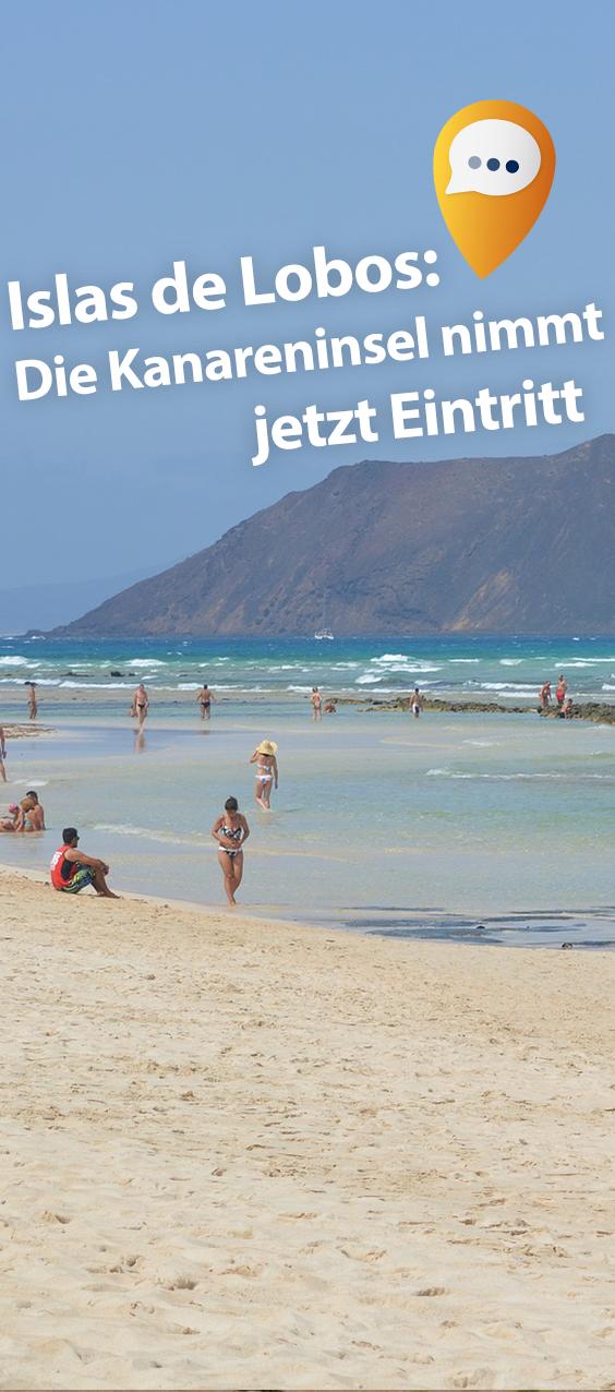 Angst Vor Zu Vielen Touris Kanareninsel Nimmt Eintritt Kanaren Fuerteventura Insel