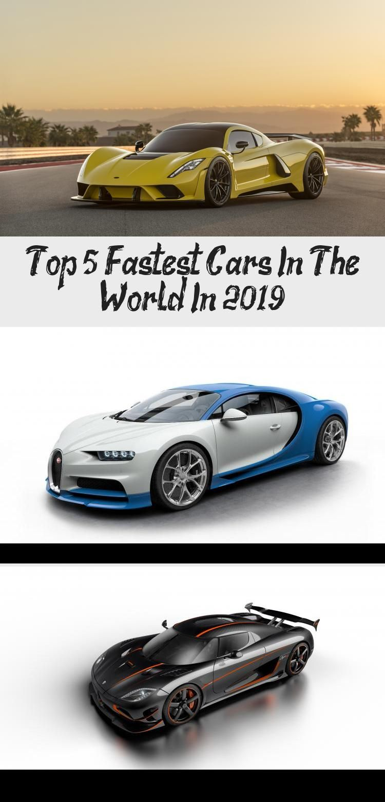Top 5 Fastest Cars In The World In 2019 Car In 2020 Car In The World Fast Cars Bugatti Veyron Super Sport