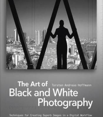 The Art Of Black And White Photography Pdf
