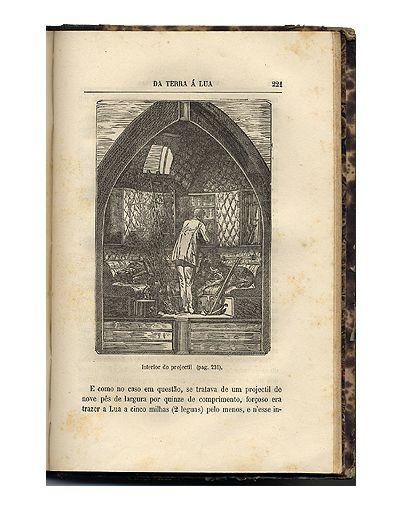 Da terra à lua : viagem directa em 97 horas e 20 minutos / Julio Verne ; trad. de Henrique de Macedo. – Lisboa: Empreza Horas Romanticas, imp. 1874 Il. BN F.A. 2075