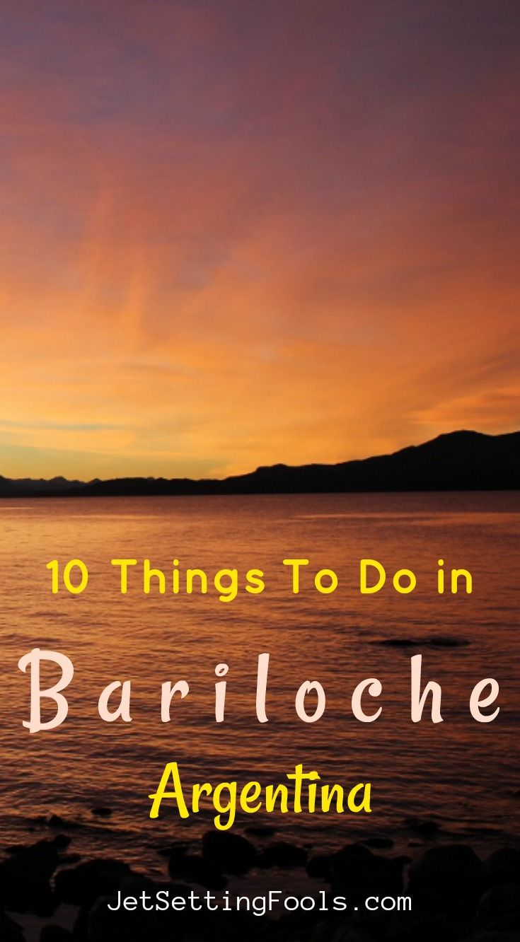 10 Things To Do In Bariloche Argentina Argentina Travel South