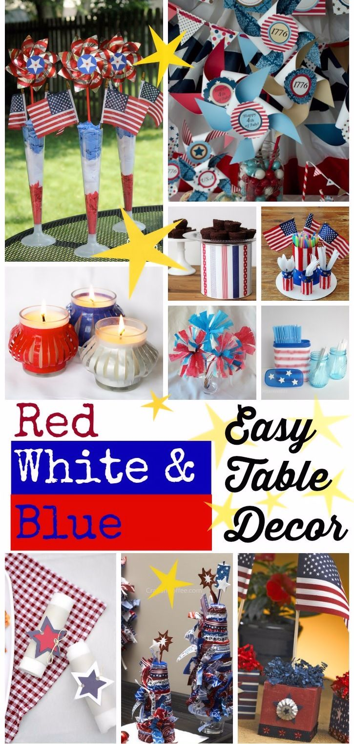 Easy Diy Red White Blue Table Decorations Patriotic Table