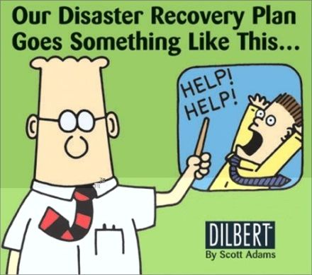 DilbertS Disaster Recovery Plan  Humor    Scott Adams