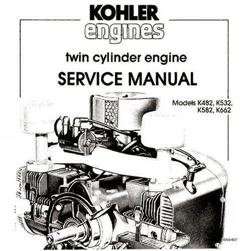 Kohler K482 K532 K582 K662 Twin Cylinder Service Manual, A Bonus 19 ...