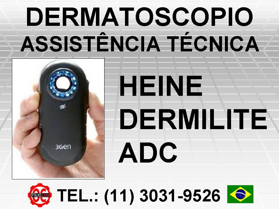 Assistencia Tecnica Para Dermatoscopio Heine Dermilite Welch Allyn Adc Entre Outros Oftalmoclean Assistencia Tecnica Dermatologia Bateria Recarregavel