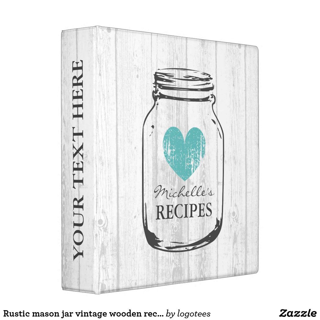 Rustic mason jar vintage wooden recipe binder book Personalized white oak wood grain line rustic mason jar kitchen recipe binder book. Custom kitchen cookbook with vintage turquoise blue faded heart and personalizable name. Cute personalized baking / cooking gift idea for women; ie mom, mother, aunt, wife, sister, daughter, grandma, bride, bridesmaids, friend, chef etc. Country chic design with distressed love symbol. Elegant typography for custom name or monogram. Cute food canning…