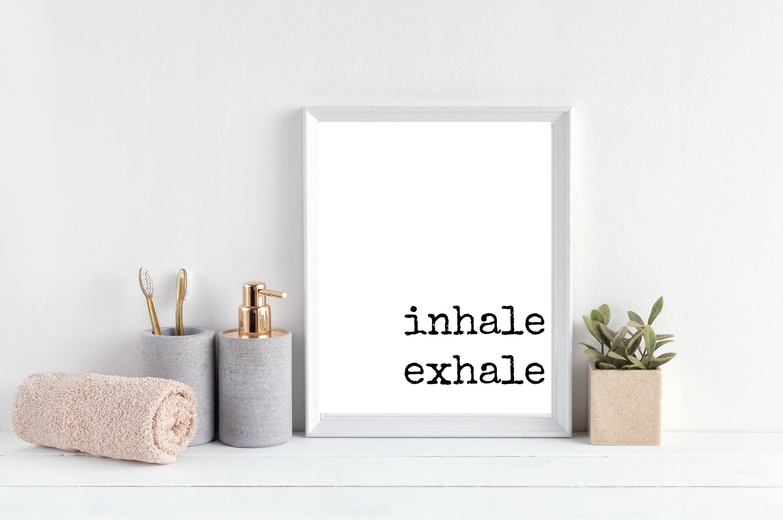 Inhale Exhale 8x10 Zen Decor Bathroom Wall Art Printable Minimalist Black And White Word Print Bathroom Printable Typography Print Bathroom Wall Art Zen Decor Simple Prints