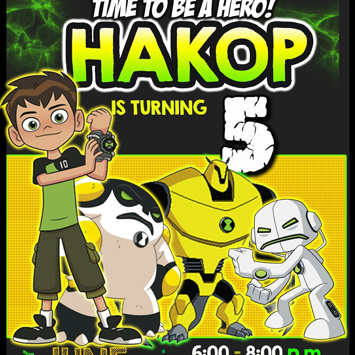 Working On Hakop Ben 10 Birthday Invitation Ben 10