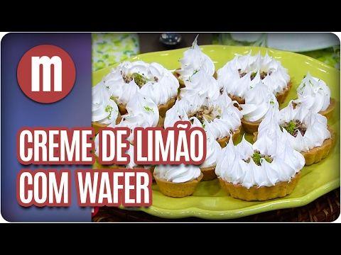 Creme de limão com wafer - Mulheres (16/02/17) - YouTube