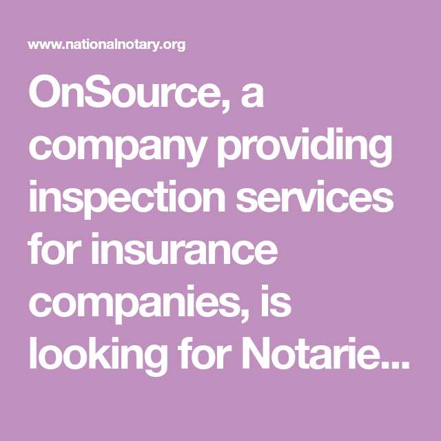 Company Seeking Notaries To Perform 10 Minute Photo Inspections