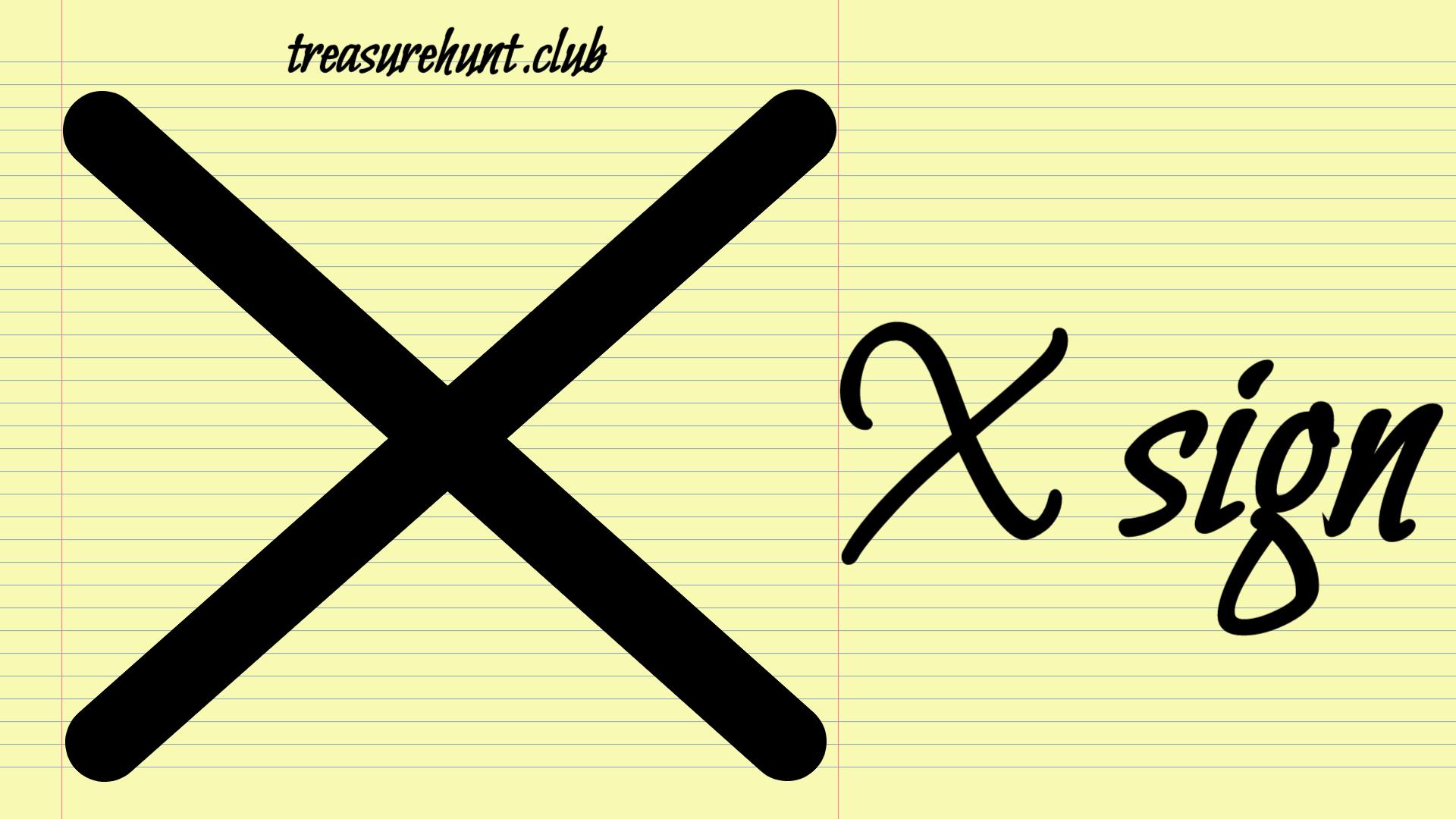 X Sign Yamashita Treasures Signs And Symbols Meaning Signs Treasure Hunt