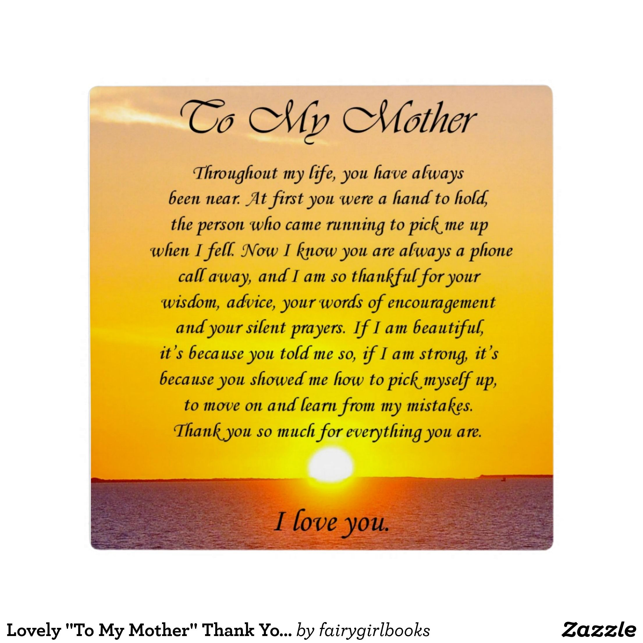 Lovely To My Mother Thank You Poem Plaque Zazzle Com Thank You Mom Quotes Mom Quotes From Daughter Mother Poems