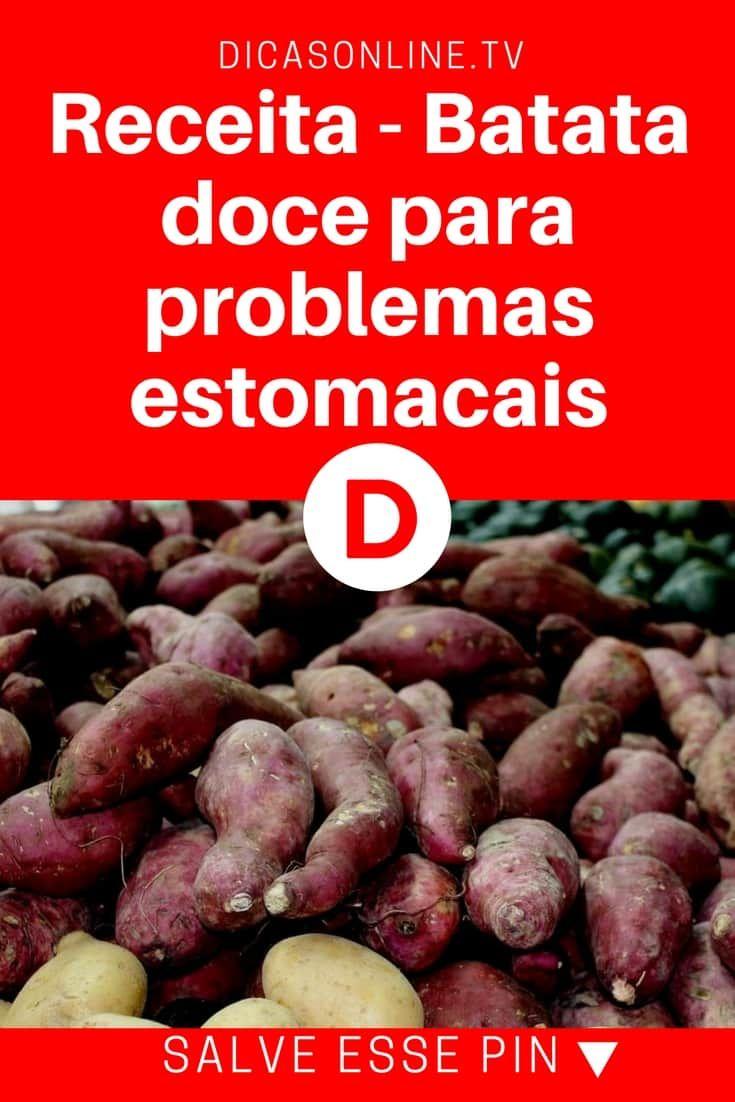 Receita Batata Doce Para Problemas Estomacais Receita Com