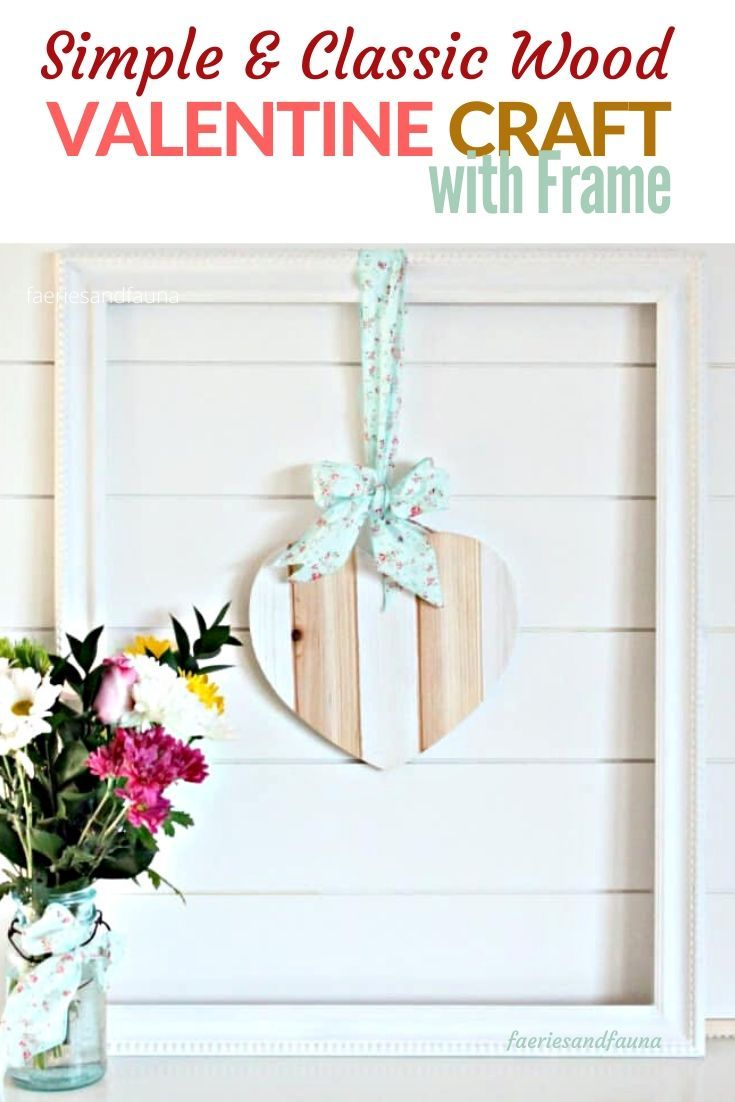 Easy Wood Valentine Craft in a Frame.