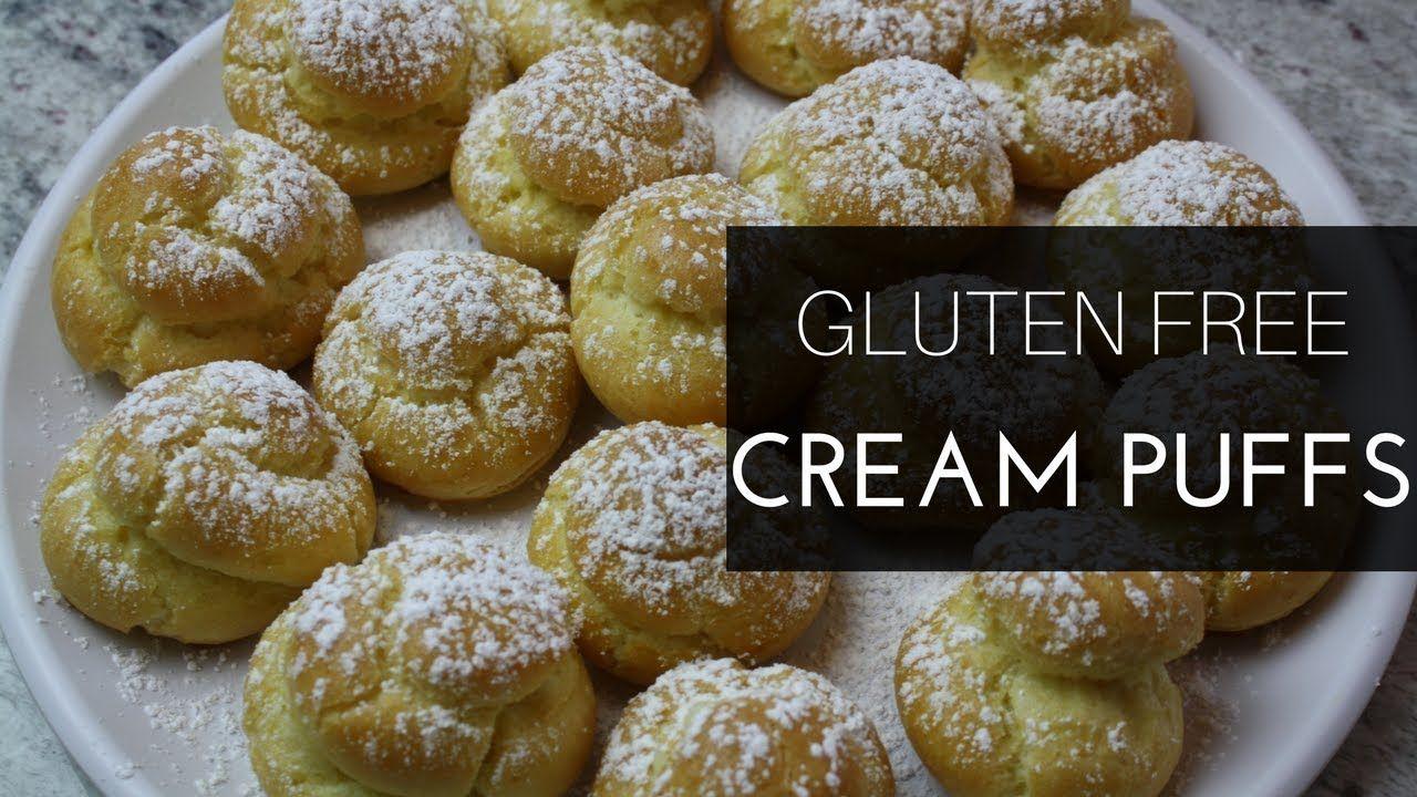 How to Make Gluten Free Cream Puffs Gluten free kitchen