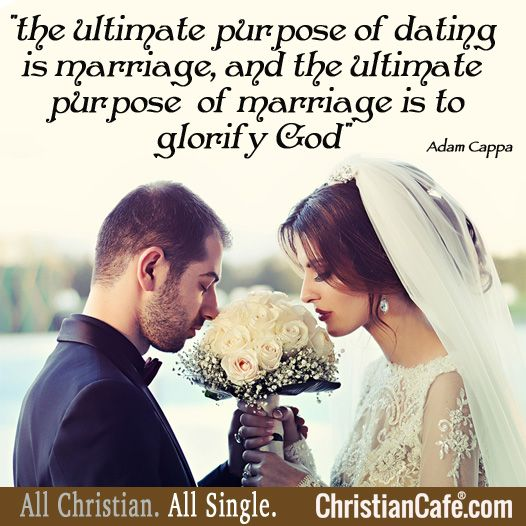The christian purpose of dating
