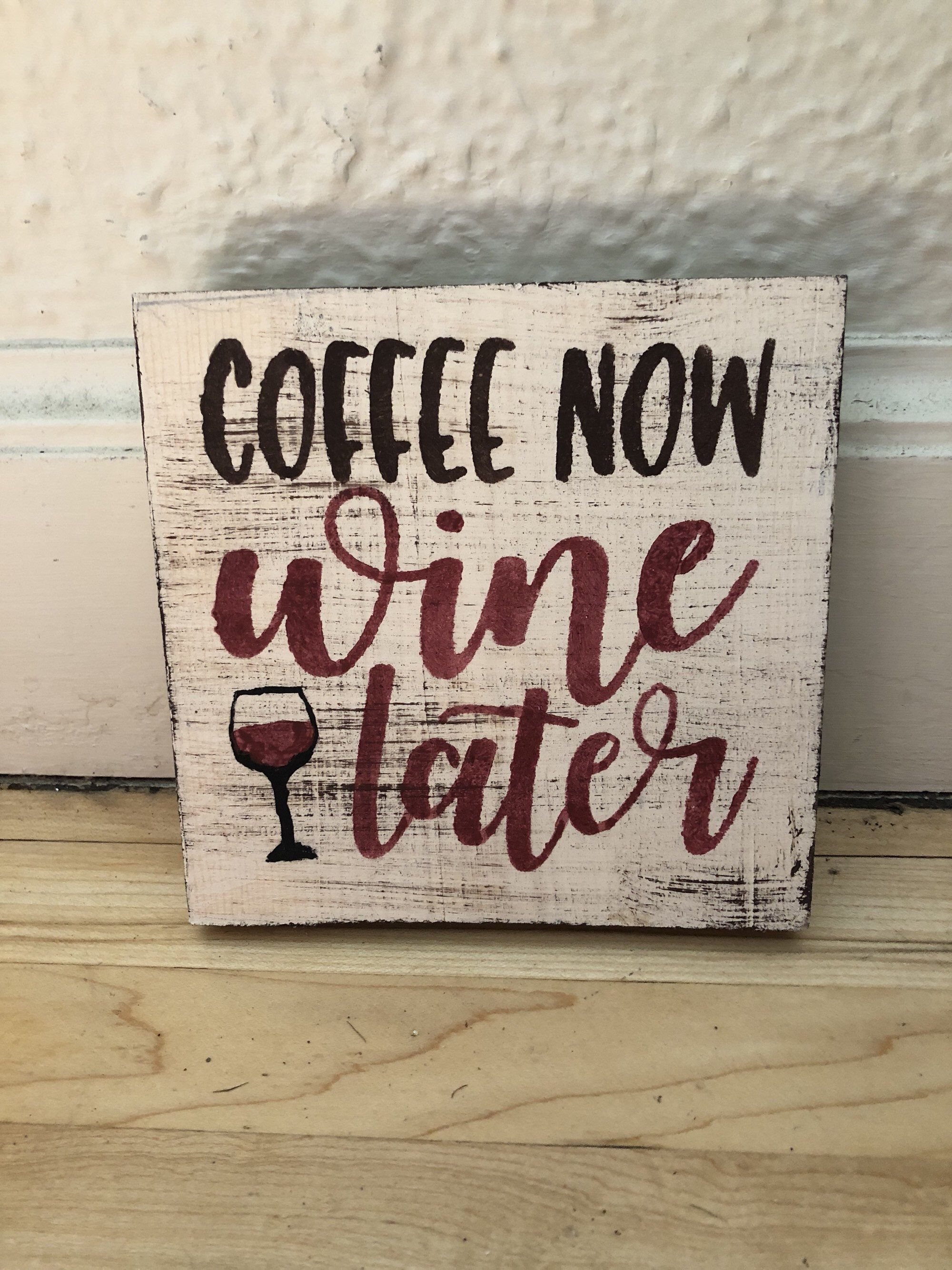 Coffee Now Wine Later Wine And Coffee Sign Tiered Tray Decor Wine Signs Wine Decor Kitchen Wine Decor