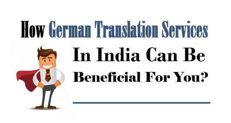 How germantranslation services in india can be beneficial for you finest quality professional german translation services in delhi india uae backed by certified german language translators into language pairs altavistaventures Gallery