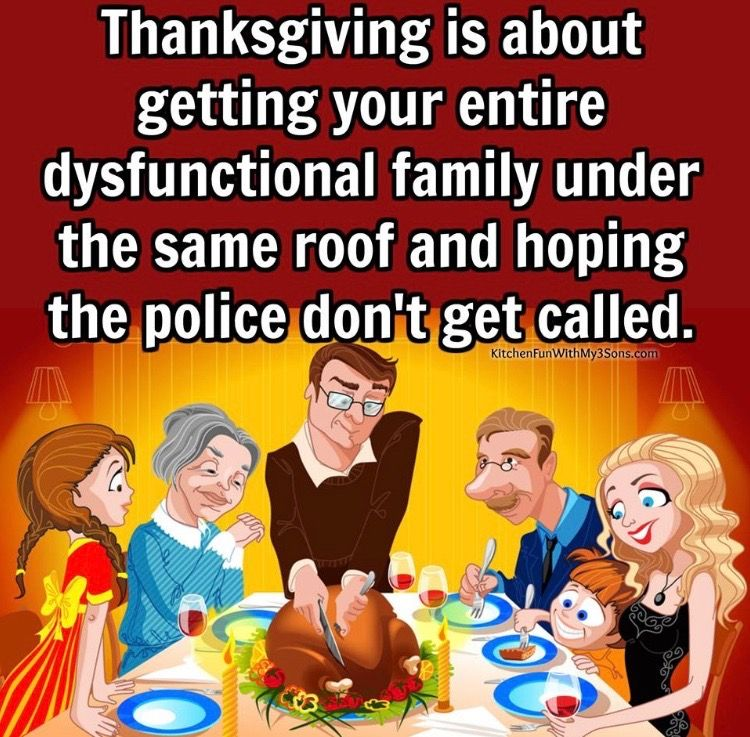 Dysfunctional Family Thanksgiving Meme