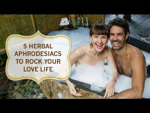 ▶ 5 Natural Aphrodisiacs to Rock Your Love Life - YouTube