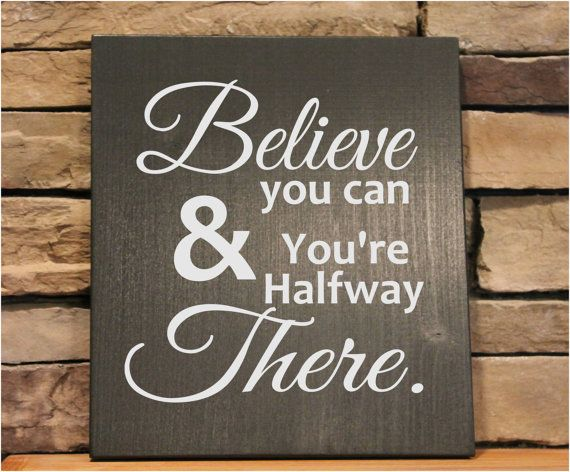 items similar to wood sign 11x12 believe you can wood sign sayings custom wood signs rustic wood signs wood sign with vinyl on etsy - Wooden Signs With Sayings