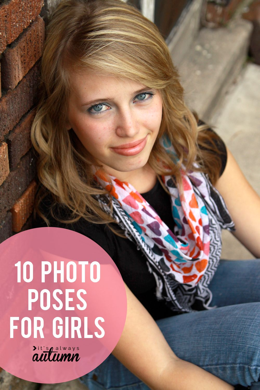 Find a great photo pose for girls with this list of 10 posing ideas for girls. #photography #photoposes