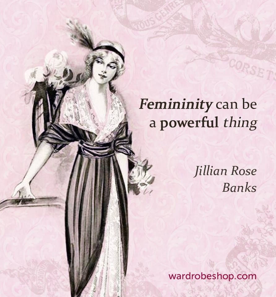 Femininity Can Be A Powerful Thing Jillian Rose Banks Quotes