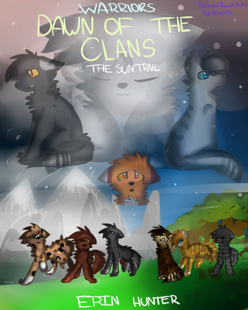 Warriors Dawn Of The Clans List: Dawn Of The Clans: The Sun Trail