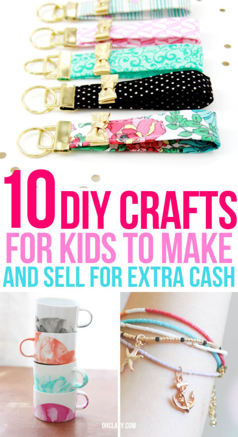 10 Crafts For Kids To Sell For Profit That Are Super Easy To Do Easy Crafts To Make Crafts For Kids To Make Crafts To Make And Sell