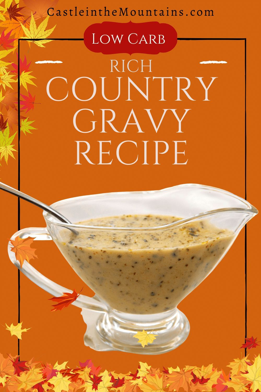 Low Carb White Gravy Recipe No Xanthan Gum 2 5 Net Carbs Recipe In 2020 Gravy Recipes White Gravy Recipe Low Carb
