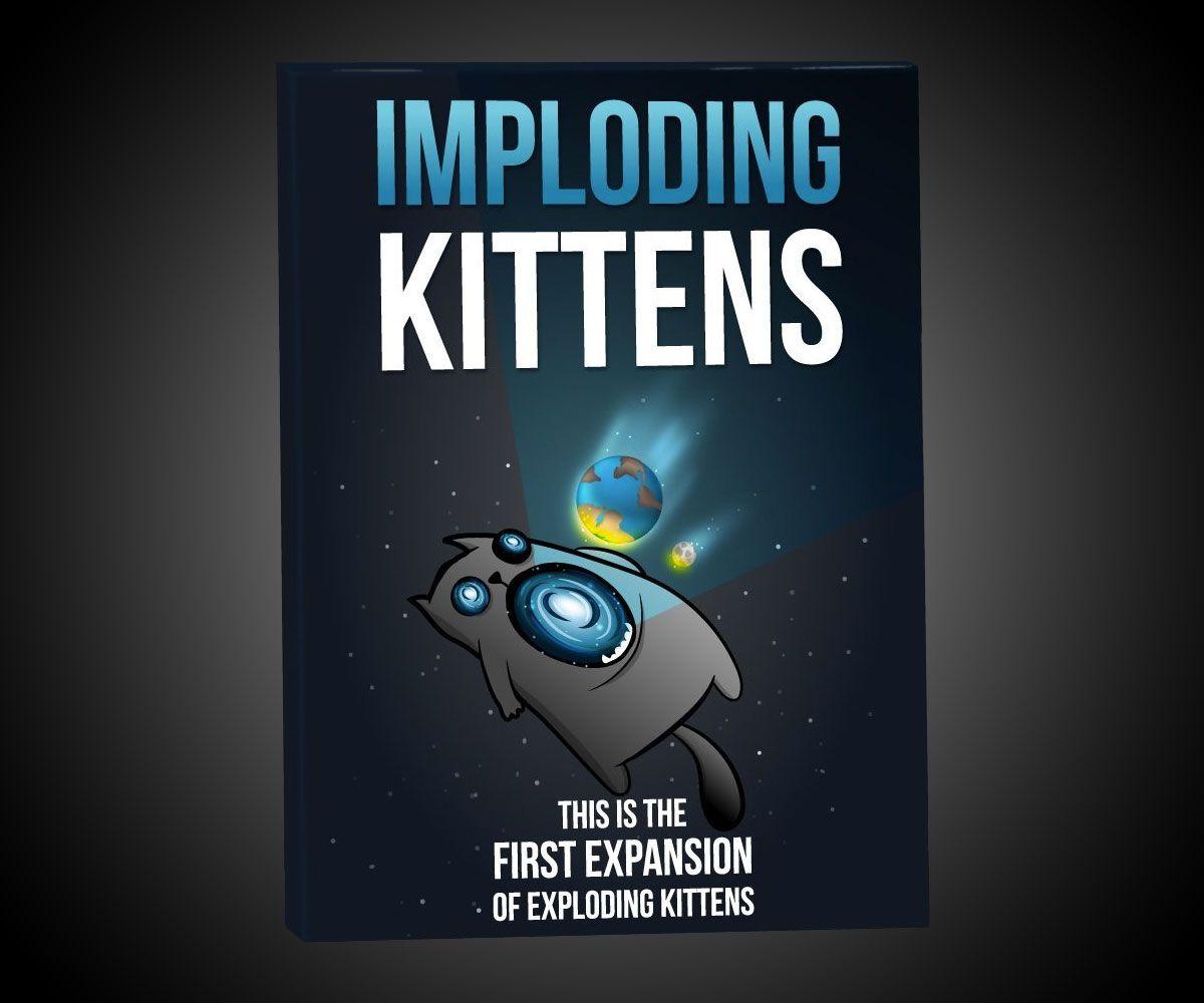 Imploding Kittens Exploding Kittens 1st Expansion Exploding Kittens Card Game Exploding Kittens Kids Party Games