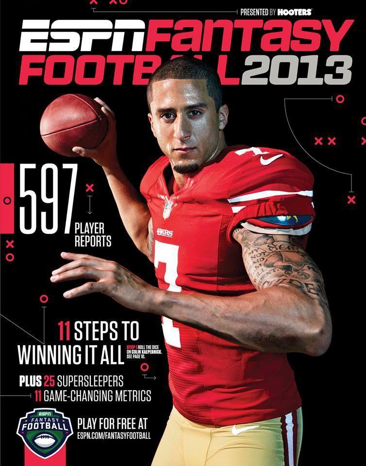 Colin Kaepernick Makes The Cover Of Espn The Magazine S Fantasy Football Guide Fantasy Football Espn Fantasy Football Espn Fantasy