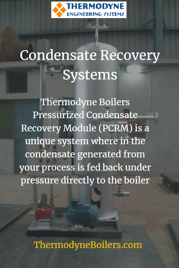 10 Benefits of Pressurized Condensate Recovery Module | Thermodyne ...