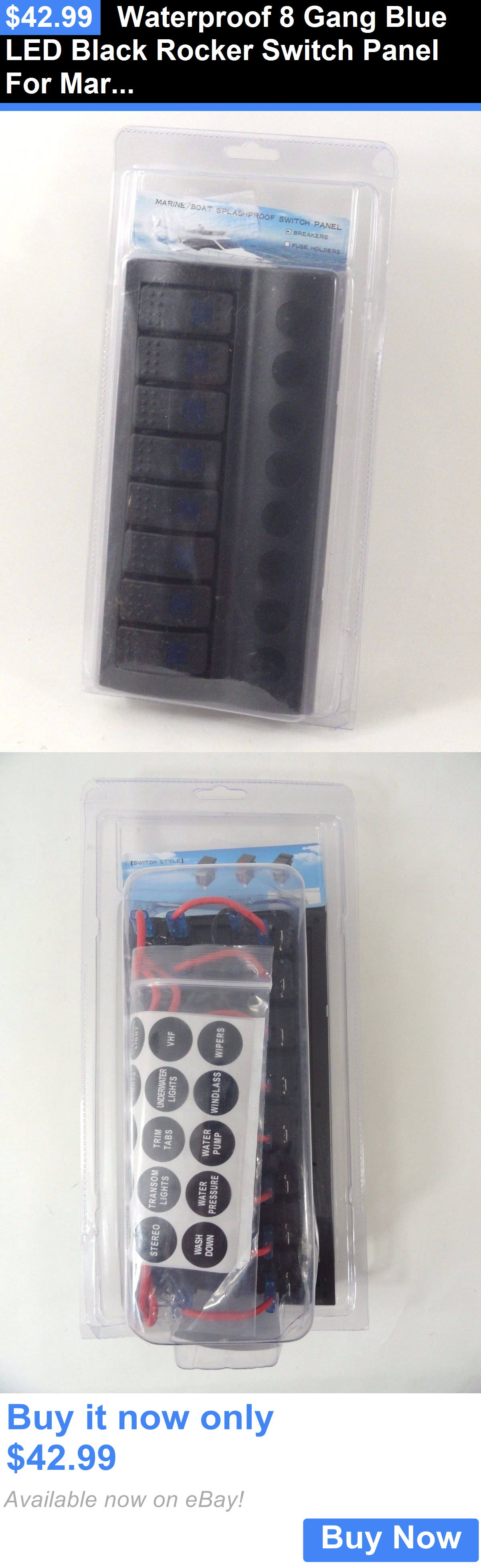 Boat Parts Waterproof 8 Gang Blue Led Black Rocker Switch Panel For Marine Circuit Breaker 4 Switches Ebay Caravan Buy It Now Only 4299 Pinterest