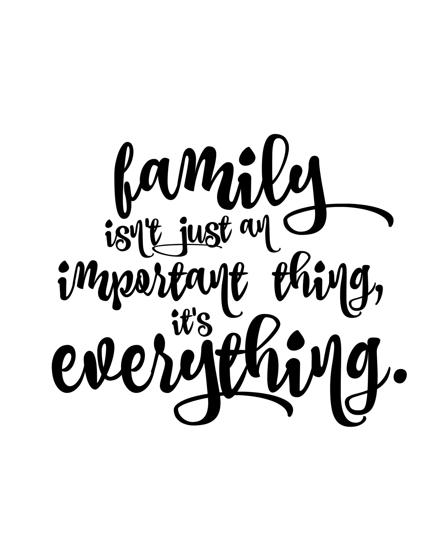 Family And Love Quotes Family First  Minimalist Quotes Free Printable And Minimalist