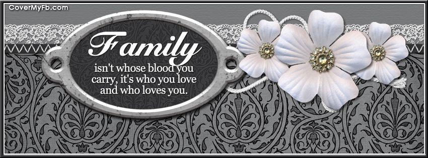 Family Quote Facebook Covers, Family Quote FB Covers