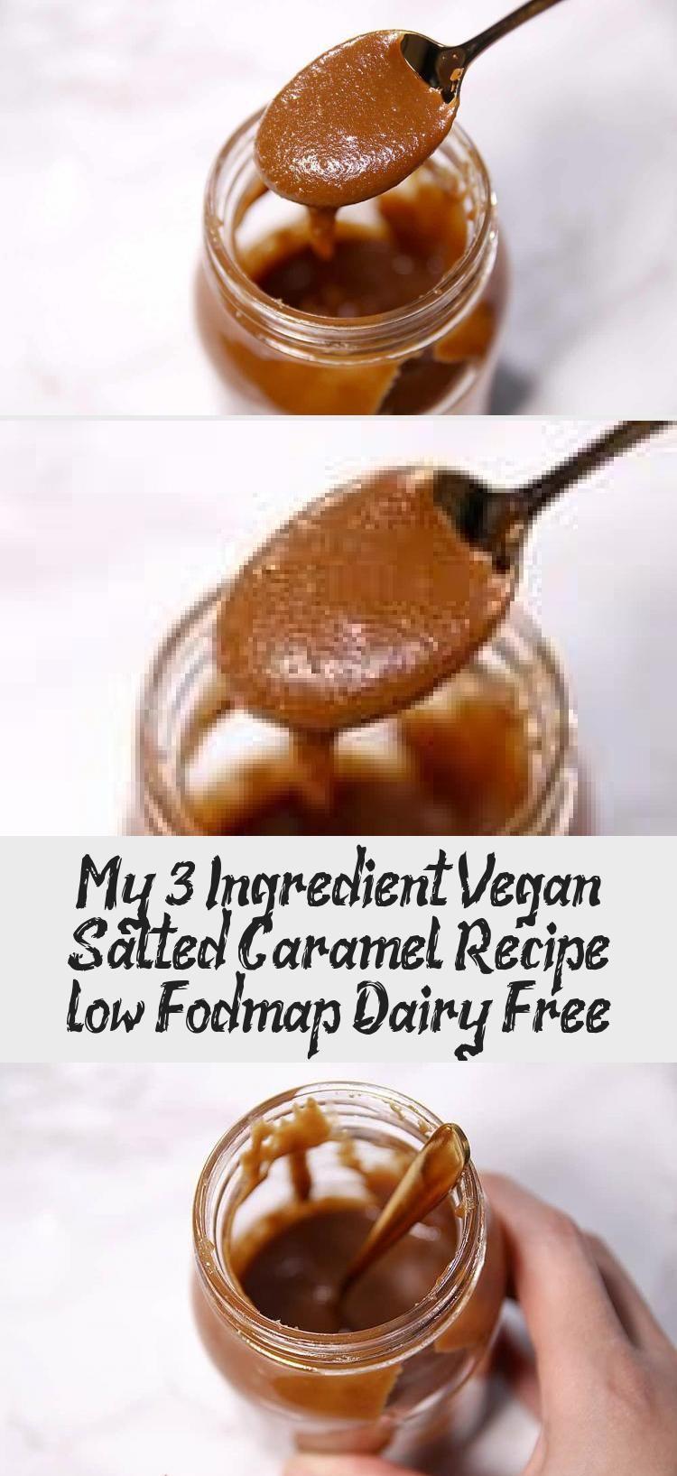 My 3 Ingredient Vegan Salted Caramel Recipe Low Fodmap Dairy