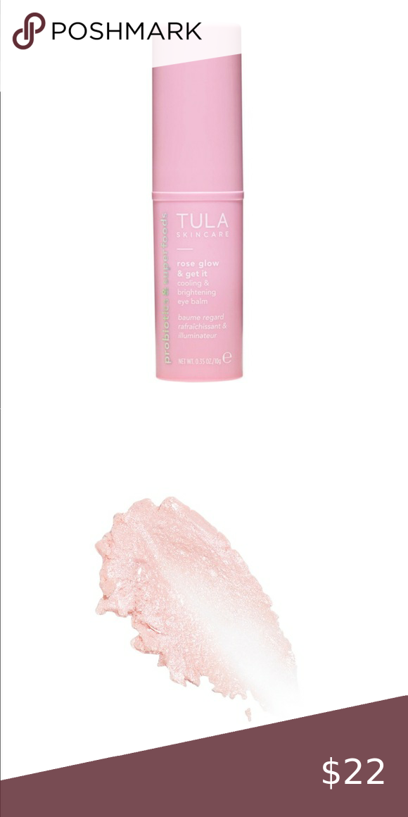 Tula Rose Glow Cooling And Brightening Eye Balm Nwt In 2020 The