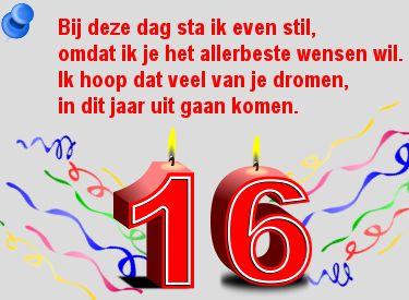 Leuke Verjaardag Plaatjes 16 Jaar Met Tekst Bij Deze Dag Sta Ik