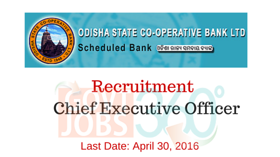 Recruitment  Chief Executive Officer  in Odisha State Cooperative Bank Ltd