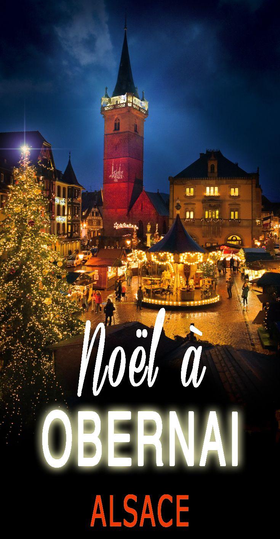 Découvrir le marché de Noël d'Obernai Marché de noel